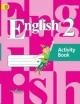 Английский язык 2 кл. Рабочая тетрадь 1й год обучения с online-поддержкой